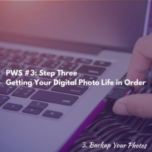 Step Three - Backup Your Printed Photos - Photos with Sherita Podcast